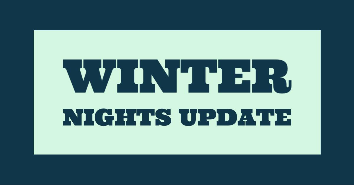 Winter Nights Update