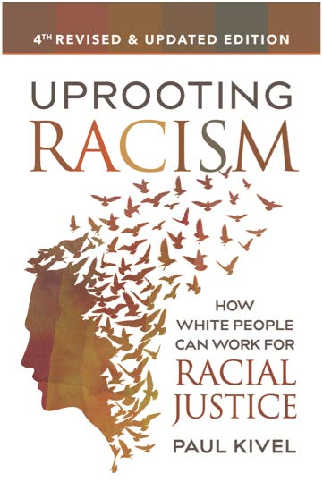 Uprooting Racism Workshop With Paul Kivel