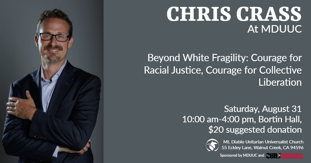 Chris Crass Workshop Saturday August 31, 10am - 4pm Beyond White Fragility